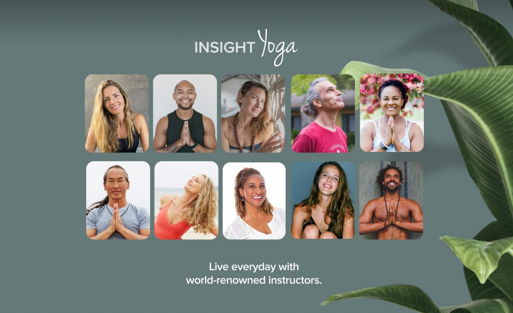 Start practicing at home with Insight Yoga.