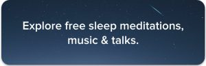 Find guided sleep meditation practices.